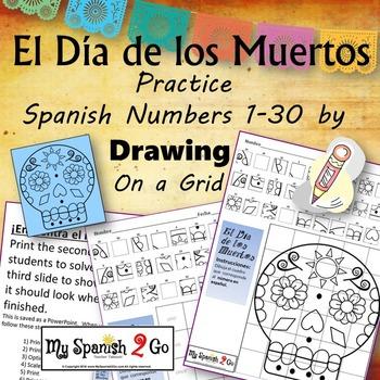 ¡EL DIA DE LOS MUERTOS!  Practice SPANISH NUMBERS 1-30 Dra
