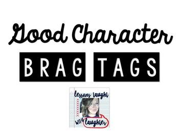 *Editable* Good Character Brag Tags