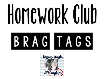 *Editable* Homework Club Brag Tags