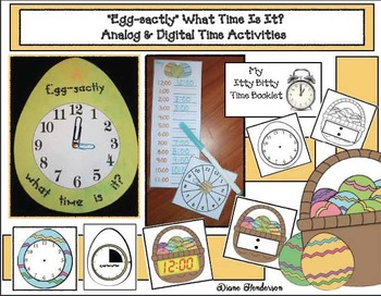 """Egg-sactly"" What Time Is It? Analog & Digital Time Activities"