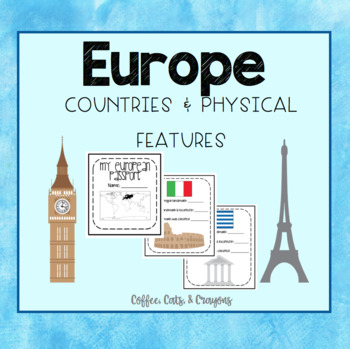 EUROPE- Major Countries, Physical Features, & Passport!