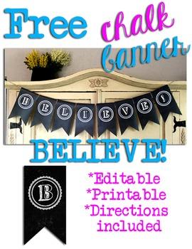 ~FREE Editable BELIEVE! Chalk Flags Banner~
