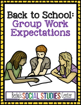Back to School: Group Work Expectations - Classroom Management
