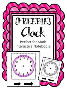 {FREEBIE} Clock. Perfect for Math Interactive Notebook!