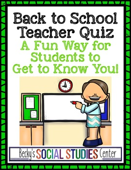 Teacher Quiz (Version 2 - Editable) - Students Get to Know You