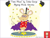 """Fame Mouse"" by Joshua George - rhyming games, writing act"