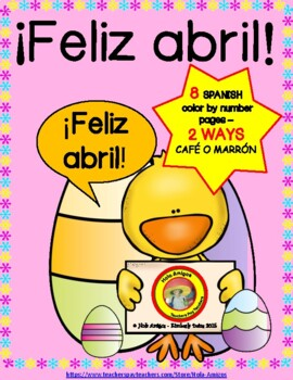 ¡Feliz Abril! Color by number in Spanish (7 pages)