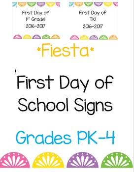 *Fiesta* Themed First Day Signs