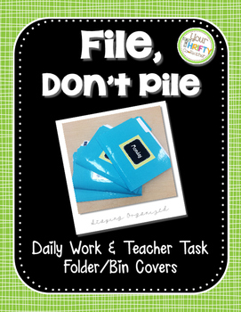 """File, Don't Pile"" 2nd Edition Daily Organized Manila Work"