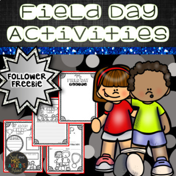 End of the Year Activities:  Field Day