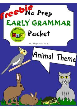 *Freebie* No Prep - Early Grammar Packet