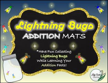 **Fun ADDITION MATS- LIGHTNING BUG Themed!!
