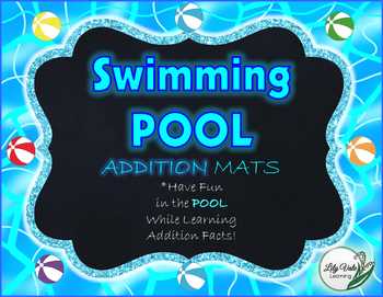 "**Fun ADDITION MATS- ""SWIMMING POOL"" Themed"