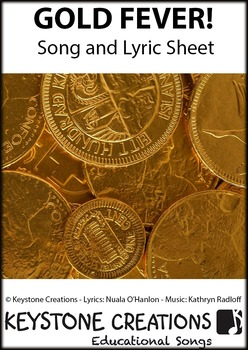 'GOLD FEVER!' ~ Curriculum Song & Lesson Materials