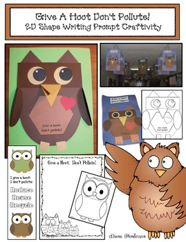 """Earth Day: """"Give A Hoot. Don't Pollute!"""" 2D Shapes-Writing"""