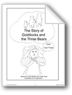 'Goldilocks and the Three Bears': Retold Story