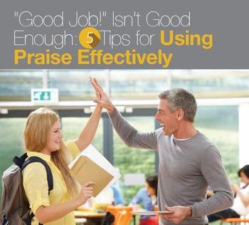 """Good Job"" Isn't Good Enough: 5 Tips for Using Praise Effectively"