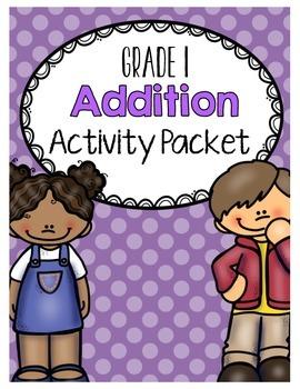 {Grade 1} Addition Activity Packet