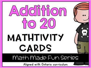 {Grade 1} Addition to 20 Mathtivity Cards