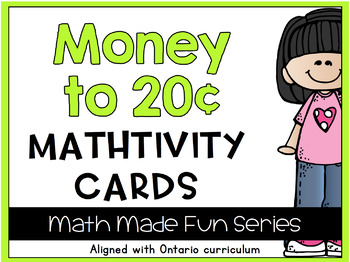 {Grade 1} Canadian Money to 20 cents Mathtivity Cards