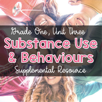 {Grade 1} Substance Use, Addictions and Related Behaviours
