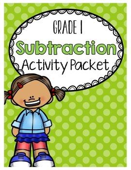{Grade 1} Subtraction Activity Packet