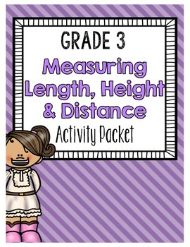 {Grade 3} Measuring Length, Height & Distance Activity Packet
