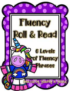 Unicorn Fluency Phrase Roll & Read 6 Levels {PRINT AND PLAY}