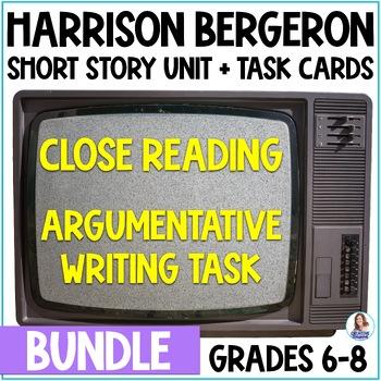"""""""Harrison Bergeron"""" Bundle- Close Reading & Argumentative"""