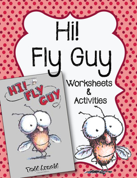 Hi Fly Guy. CC Reading List, Worksheets and Activities Pac