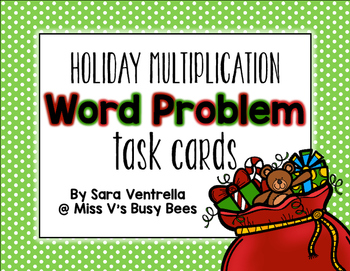 {Holiday} Multiplication Word Problem Task Cards
