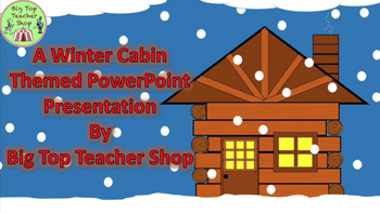 (Holiday) Winter Cabin Animated PowerPoint Presentation