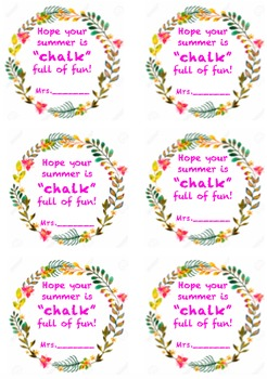 """Hope your summer is chalk full of fun"" gift tags"