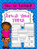 """How-To"" Writing {How to Brush Your Teeth}"