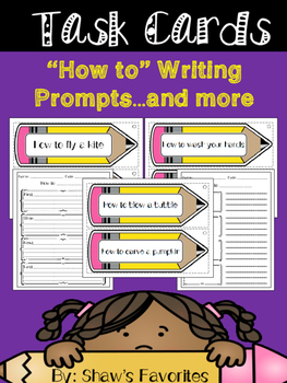 """How To"" Writing Task Cards...and MORE"
