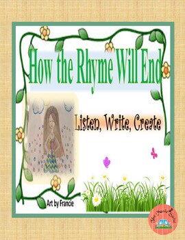 """""""How the Rhyme Will End""""  Listen, Create, Write!"""