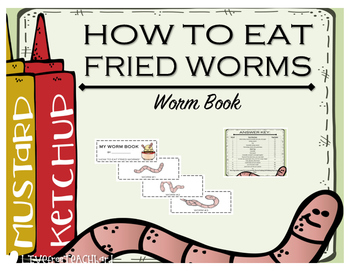"""How to Eat Fried Worms"" WORM BOOK"