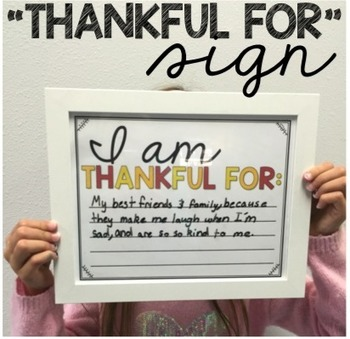 """""""I Am Thankful For"""" Sign"""