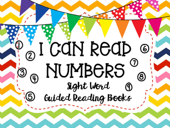 """I Can Read Numbers""- Sight Word Guided Reading Booklet, L"