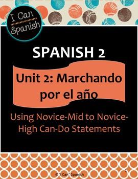 """""""I Can"""" Spanish 2-Unit 2 Marchando por el año"""