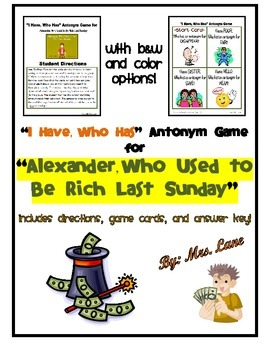 """""""I Have, Who Has"""" Antonym Game for """"Alexander, Who Used to"""