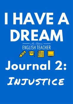 """I Have a Dream"" Reflective Journal 2: Injustice"