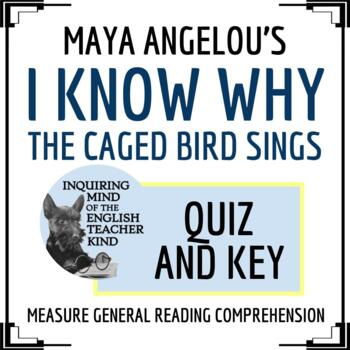 """I Know Why The Caged Bird Sings"" by Maya Angelou Quiz & Key"