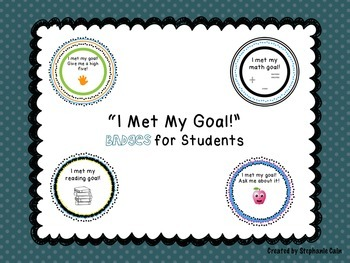 """""""I Met My Goal!"""" Badges for Students"""