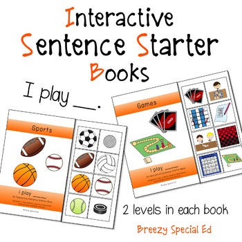 """I Play"" Interactive / Adapted Sentence Starter Book - spe"
