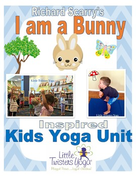 """""""I am a Bunny"""" Inspired Storytime Yoga Lesson"""