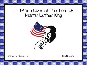 If You Lived At The Time of Martin Luther King 34 pgs Comm