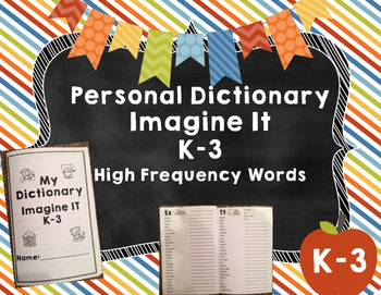 {Imagine It} High Frequency Words DICTIONARY K-3