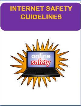 "Safety- ""Internet Safety Guidelines for Kids""  Mini-Lesson"