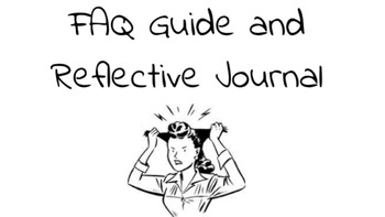 Reflective Journal and FAQ Guide (For new teachers)